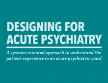 Designing for Acute Psychiatry